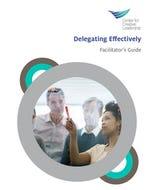 Delegating Effectively Workshop Facilitator Kit