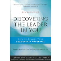 Discovering the Leader in You: How to Realize Your Leadership Potential, New and Revised