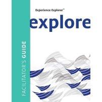 Experience Explorer™ Facilitator's Guide