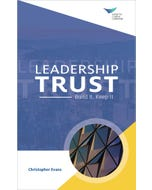 Leadership Trust: Build It, Keep It