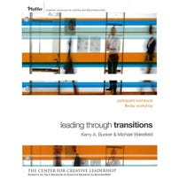 Leading Through Transitions: Participant Workbook, 1-Day