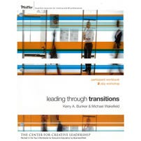 Leading Through Transitions: Participant Workbook, 2-Day