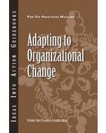 Adapting to Organizational Change