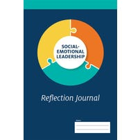 Social-Emotional Leadership: Reflection Journal