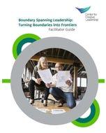 Boundary Spanning Leadership Workshop Facilitator Kit